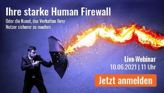 """Webinar """"Ihre starke Human Firewall"""" am 10. Juni 2021, 11 Uhr"""