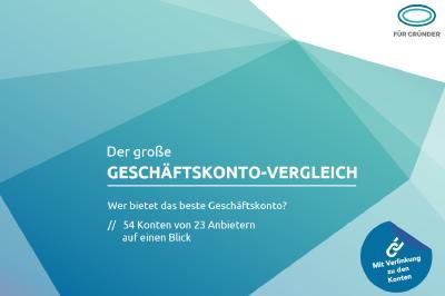 Der große Geschäftskonto-Vergleich 2020 von Für-Gründer.de