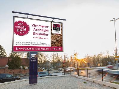 Beispielkampagne einer Plakatwerbung mit dem Ziel der Personalsuche.  City Star Board mit JaKo Plakatwerbung