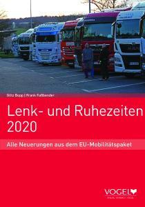 Neuerscheinung zum EU-Mobilitätspaket: Lenk- und Ruhezeiten 2020