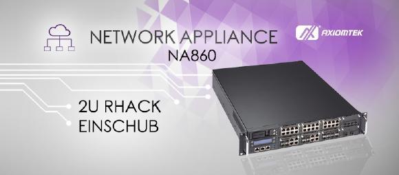 Unsere neue Network Appliance NA860