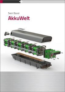 """Das neue Fachbuch """"Akkuwelt"""" beschreibt umfassend die mobile Energiespeicherung (Foto: Vogel Business Media)"""