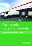 Fachkunde Güterkraftverkehr in neuer Auflage