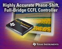 TI Introduces Integrated Full-Bridge Phase-Shift CCFL Controller for LCD TV and Notebook Displays