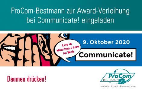 ProCom-Bestmann zur Award-Verleihung bei der Communicate! am 9. Oktober nach München eingeladen