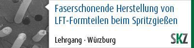 """SKZ-Lehrgang """"Faserschonende Herstellung von LFT-Formteilen beim Spritzgießen """""""