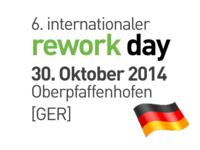 6. internationaler rework day 2014 am 30. Oktober 2014