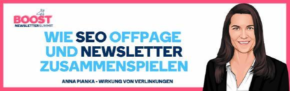 NEWSLETTER BOOST SUMMIT Workshop von ABAKUS Internet Marketing GmbH mit  Anna Pianka zum Thema: Wie SEO OffPage und Newsletter zusammenspielen - Wirkung von Verlinkungen