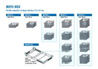 The new stackable container enable that parts – particularly sensitive work pieces – can be divided into smaller units if required. For cleaning they can be combined to one batch and the capacity of the cleaning machine can be fully exploited.