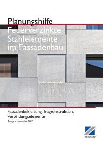 """Die Planungshilfe """"Feuerverzinkte Stahlelemente im Fassadenbau"""" ist kostenlos bestellbar unter www.feuerverzinken.com/fassaden"""