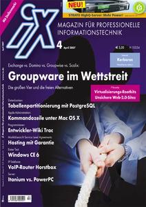Titelbild der aktuellen iX-Ausgabe 4/2007