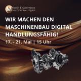 Mission E-Commerce - Maschinenbau digital