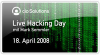 CIO Solutions Live Hacking Day mit Mark Semmler am 18. April 2008 in Berlin