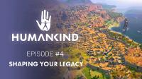 "'HUMANKIND' VIDEO-SERIE:  Spuren in der Geschichte in Episode 4 ""SHAPING YOUR LEGACY"""