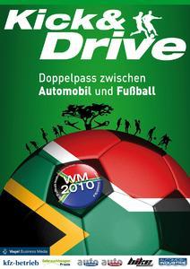 """""""Kick & Drive"""""""