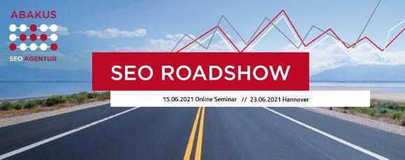 SEO Roadshow 2021 am 16.06.2021 als Online-Seminar und am 23.06.2021 als Seminar in Hannover, organisiert von der ABAKUS Internet Marketing GmbH