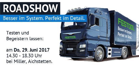FESTOOL Roadshow bei Miller Maschinen und Werkzeuge am 29. Juni 2017, 14.30 Uhr bis 18.30 Uhr