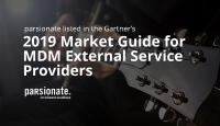 "parsionate listed as a Representative Vendor in Gartner's 2019 ""Market Guide for MDM External Service Providers"" for the second time in a row"