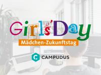 Girl Power bei Campudus! #girlsdaydigital gibt spannende Einblicke in IT-Berufe