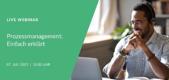 """Einladung zur Teilnahme am kostenlosen Webinar zum Thema """"Prozessmanagement: Einfach erklärt"""" am 07.07. um 10 Uhr. Anmeldung über Website ist erforderlich!"""