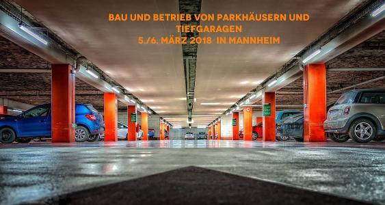 Bau und Betrieb von Parkhäusern und Tiefgaragen