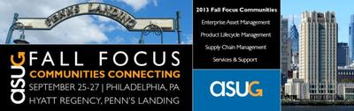 ASUG Fall Focus Conference 2013, Sep 25-27, Hyatt Regency Penn's Landing Hotel in Philadelphia, PA