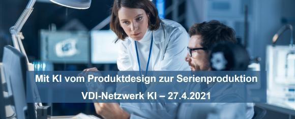 Am 27.4.2021 von 17.00-18.00 Uhr erläutert Geschäftsführer Frank Thurner im VDI-Netzwerk KI, wie man KI in der Industrie gewinnbringend einsetzt.