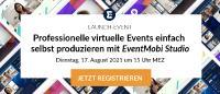 LAUNCH-EVENT: Professionelle virtuelle Events einfach selbst produzieren mit EventMobi Studio