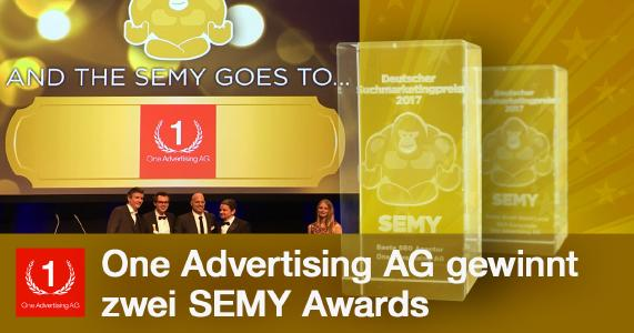 Die One Advertising AG gewinnt den SEMY Award 2017 als Beste SEO Agentur
