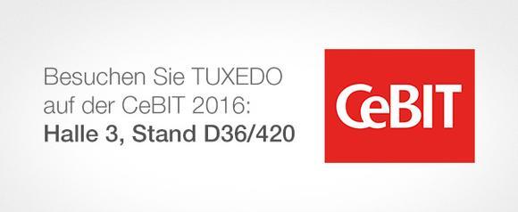 Besuchen Sie TUXEDO auf der CeBIT 2016