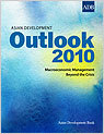 Asian Development Outlook 2010: Macroeconomic Management Beyond the Crisis