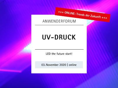 "Fogra-Anwenderforum UV-Druck 2020 - Die Megatrends ""Health, Safety & Environment"" im Fokus"