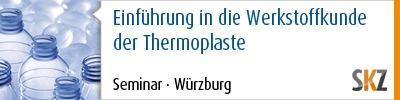 Einführung in die Werkstoffkunde der Thermoplaste