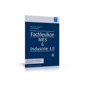 Fachlexikon MES & Industrie 4.0