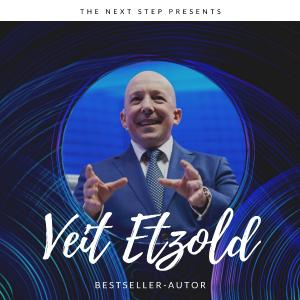 Prof. Dr. Veit Etzold, einer der Keynote Speaker beim Live Online-Event THE NEXT STEP