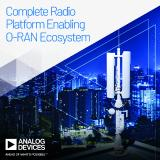 Analog Devices Announces Complete Radio Platform for 5G O-RAN Ecosystem