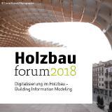 Holzbauforum 2018