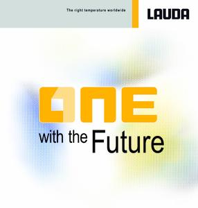One with the Future. The guiding principle for LAUDA visitors at this year's ACHEMA 2015