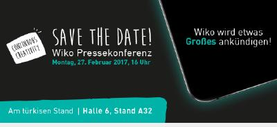 Save The Date: Wiko auf dem MWC 2017