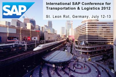 International SAP Conference for Transportation and Logistics 2012, St. Leon Rot, Germany, July 12-13, 2012