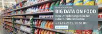 Online-Veranstaltung: Herausforderungen in der Lebensmittelindustrie