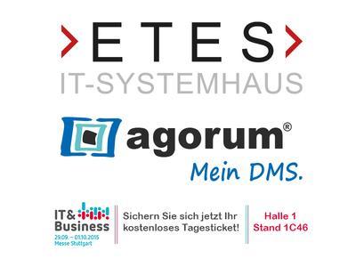 ETES IT Systemhaus mit der agorum Software GmbH auf der IT und Business 2015