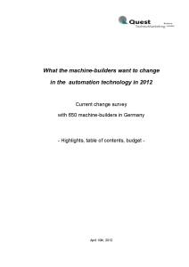 """What the machine-builders want to change in the automation technology in 2012"" - new Quest study"