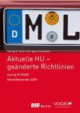 Neue Broschüre zur Hauptuntersuchung - geänderte Richtlinien