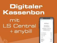 Digitaler Kassenbon mit LS Central und anybill App