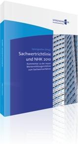 """Experten-Kommentar """"Sachwertrichtlinie und NHK 2010"""""""