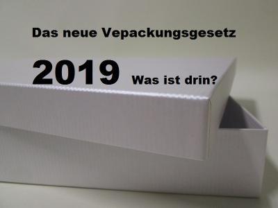 Das neue Verpackungsgesetz 2019