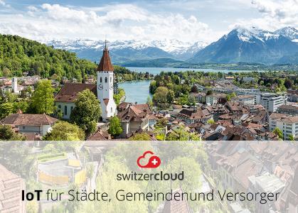 switzercloud - IoT für Städte, Gemeinden und Versorger