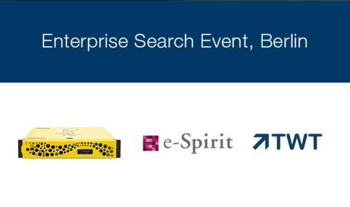 TWT veranstaltet exklusives Enterprise Search Event in Berlin