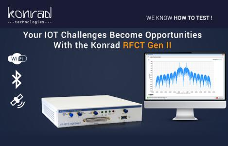 Drop the Cost of IoT Test with New Konrad Technologies RFCT 2400 Gen II